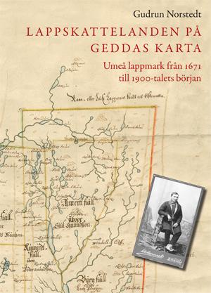 lappskattelanden på geddas karta Geddas karta över lappskattelanden i Umeå lappmark 1671 lappskattelanden på geddas karta